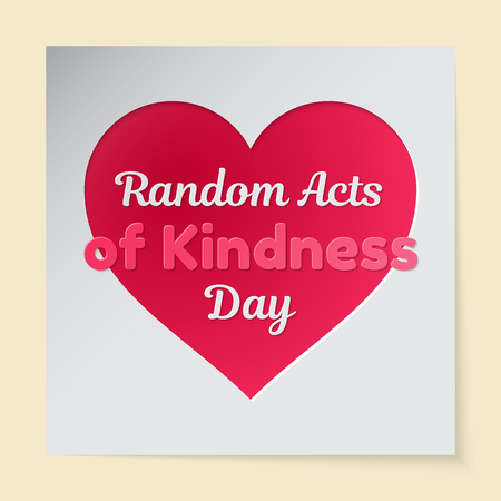 Random Acts of Kindness Day theme vector illustration. A pink heart cut out in paper and resembling an inscription is an applique. The date of the event is 17 February. 矢量图像