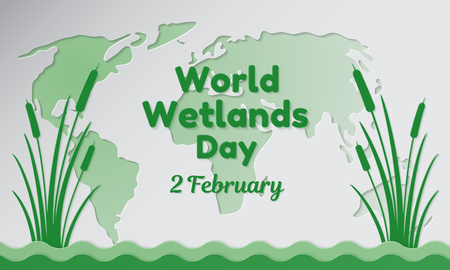 World Wetlands Day theme postcard or banner with a map cut out in paper, the branches of reeds and resembling an inscription. The date of the event is 2nd of February vector illustration. 矢量图像