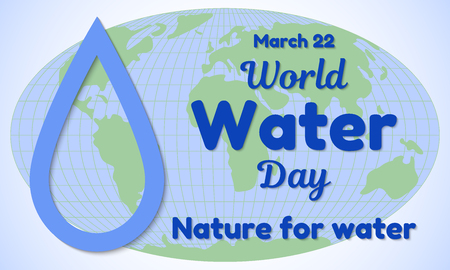 World Water Day theme greeting card or banner. A drop of water cut from paper and resembling an inscription. The background is a map of the world. Vector illustration