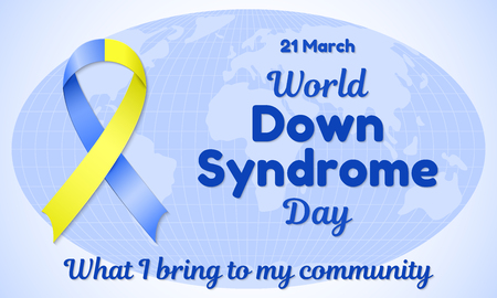 World Down Syndrome Day theme vector illustration. Blue-yellow ribbon and resembling an inscription. The background is a map of the world.