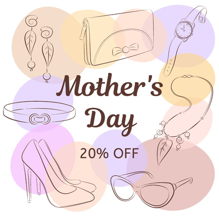 Mothers day sale concept. Hand drawing female accessories. Shoes, clutch, glasses, necklace, earrings, strap, watch. The background is spots in pastel colors. Sketch vector illustration.