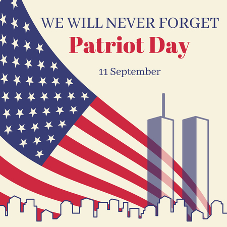 Patriot Day in USA square banner. Card with the American flag and reminding inscriptions. The silhouette of the city and the transparent twin towers. Vector illustration