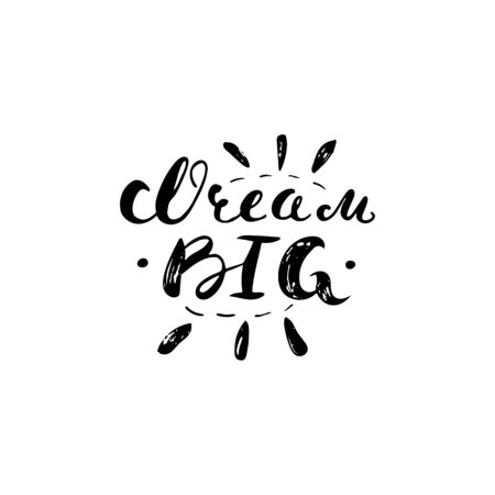 bid: Dream bid - hand painted ink scribble lettering, quote isolated on the white background.