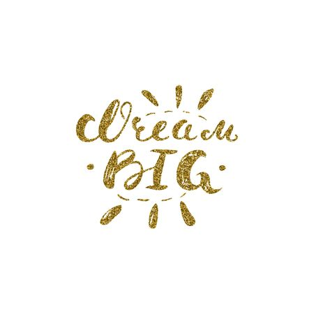 bid: Dream bid - hand painted ink scribble lettering with the gold glitter texture, quote isolated on the white background. Illustration