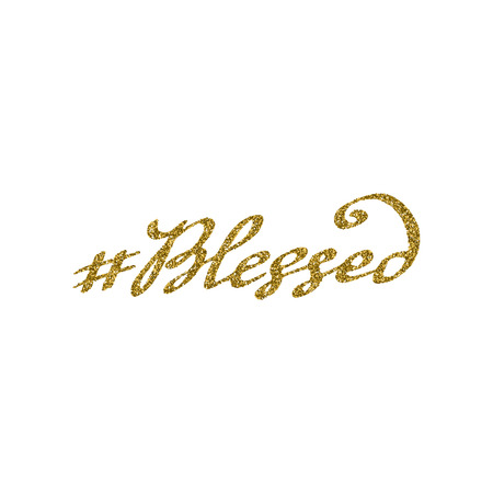 spoiler: hashtag blessed with gold glitter texture, isolated on the white.