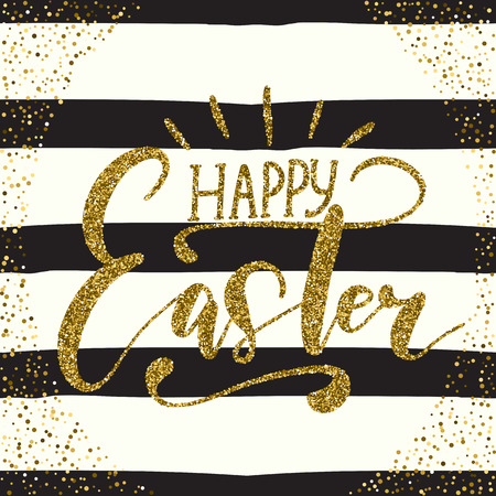 glittery: Happy Easter holiday celebration card with hand drawn lettering design with gold glitter texture on striped black and white pattern. Vector illustration.