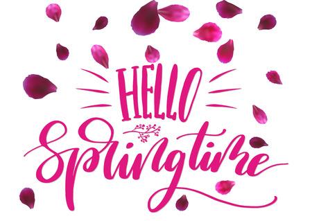 Phrase Hello springtime. Brush pen lettering, flying petals isolated on white background. Vector Illustration.
