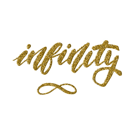 reverberation: Infinity symbol - inspirational lettering with gold glitter texture for posters, flyers, t-shirts, cards, invitations, stickers, banners. Hand painted brush pen modern calligraphy isolated on a white Illustration