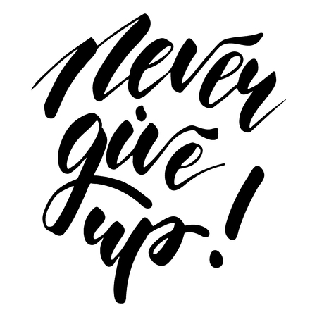Never Give Up - inspirational lettering design for posters, flyers, t-shirts, cards, invitations, stickers, banners. Hand painted brush pen modern calligraphy isolated on a white background. Ilustração