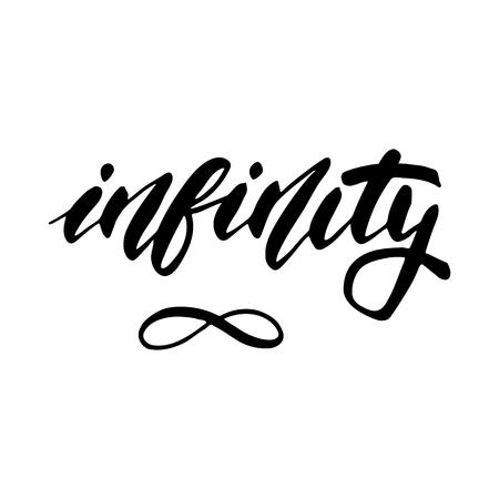 Symbole Infinity - lettrage inspirant pour affiches, flyers, t-shirts, cartes, invitations, autocollants, bannières. Calligraphie moderne de stylo pinceau isolé sur fond blanc peint à la main.