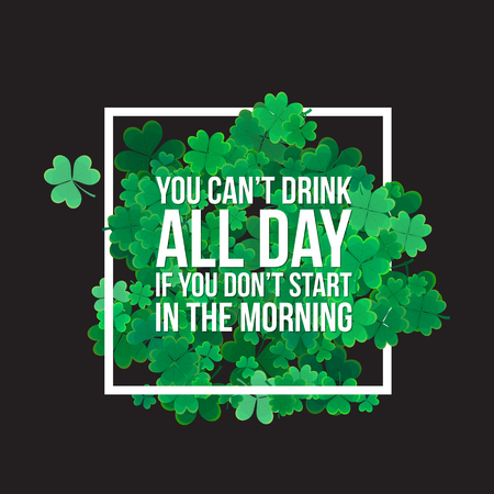 patrick: Typographic Saint Patricks Day background with clover leaves. Vector design for greeting card, poster, flyer. Illustration