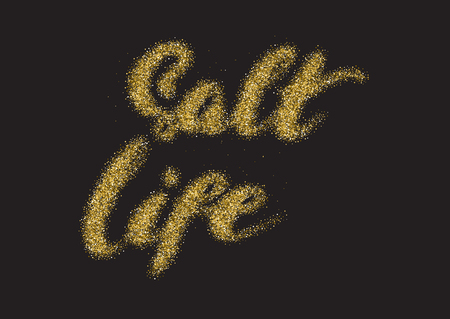 Salt life - hand made modern calligraphy with the golden sandy texture. Inspirational motivational quote isolated on the black background.
