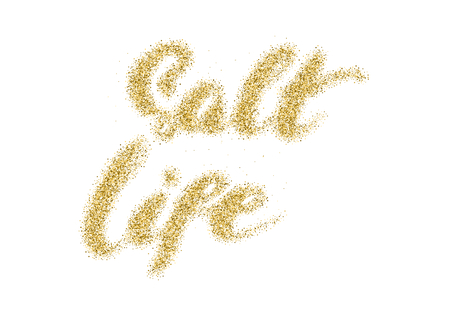 Salt life - hand made modern calligraphy with the golden sandy texture. Inspirational motivational quote isolated on the ink texture background.
