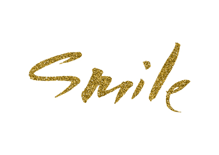 short phrase: Smile - hand painted ink brush pen calligraphy, gold glitter texture. Inspirational word isolated on the white background.