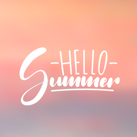 Hello Summer - handwritten lettering, summer holiday quote on abstract blur unfocused style sky backdrop
