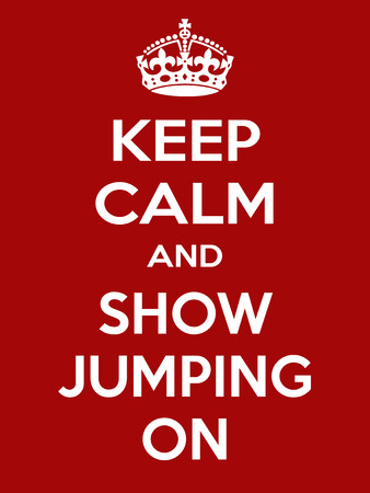 irony: Keep calm and show jumping on. Vertical rectangular red and white motivational poster based on style Keep clam and carry on