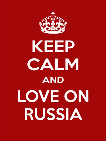 irony: Keep calm the russian are coming. Vertical rectangular red and white motivational poster based on style Keep clam and carry on