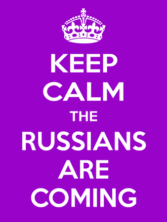 Keep calm the russian are coming. Vertical rectangular red and white motivational poster based on style Keep clam and carry on