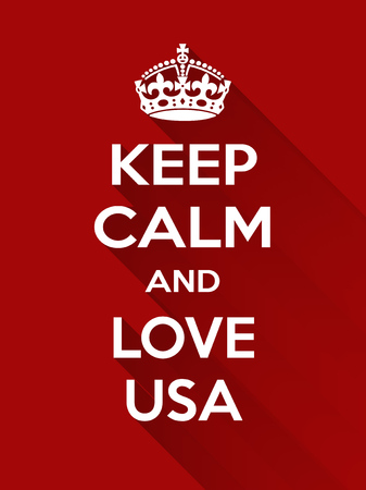 Vertical rectangular red-white motivation the love on usa poster based in vintage retro style Keep clam