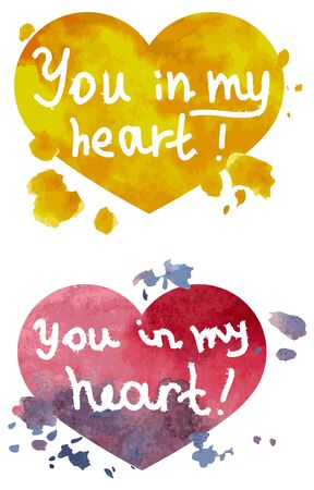 fill in: Caption: You in my heart - on watercolor fill in the form of heart