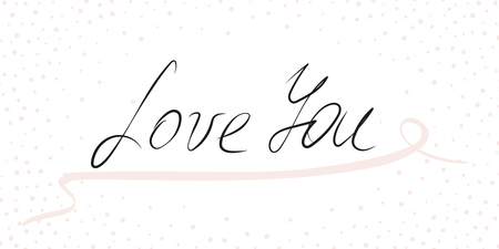 Love you - calligraphy lettering phrase. Vector hand drawn illustration with brush painted word Love, pink curly ribbon, small confetti border. Cursive font. Romantic design for print, wedding decor