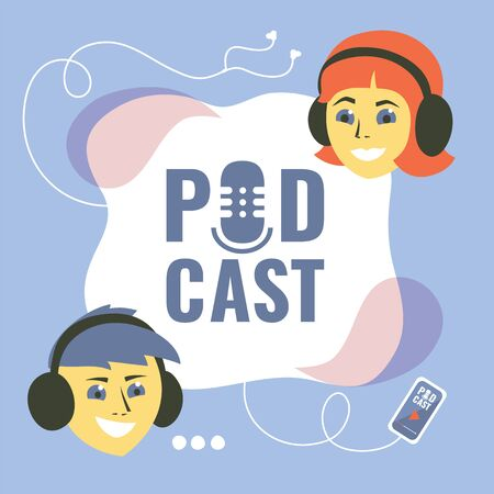Podcast concept with bloggers and studio table microphone. Vector illustration with boy and girl in headphones and webcast audio record. Broadcasting station and app for smartphone with button play.