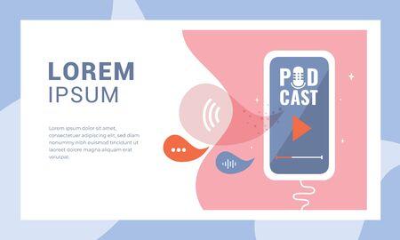 Illustration vectorielle avec smartphone et logo Podcast sur l'écran. Modèle de page Web, bannières, présentation, article de blog, impressions. Concept de guide pour lancer la chaîne de podcast. Application avec icône de microphone