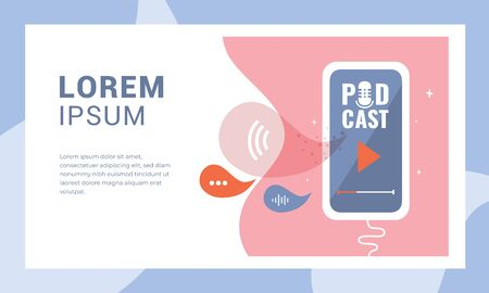 Vector illustration with smartphone and logo Podcast on the screen. Template for web page,banners, presentation,blog post,prints. Concept for guide to launch  podcast channel. App with microphone icon