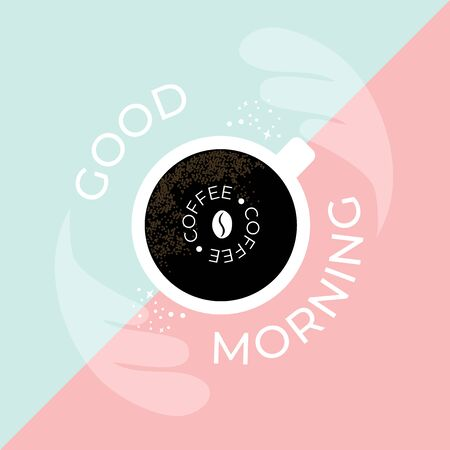 Vector illustration of cup of fresh coffee. Black espresso. coffee bean. Quote Good Morning on blue and pink background. Template for cafeteria, banner, poster, greeting card, blog, prints. Illustration