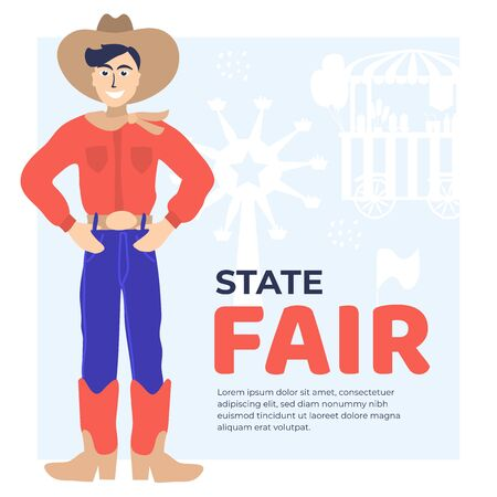 Vector illustration for State Fair with cowboy, ferris wheel, flags,food truck, amusement park, farmer, country fair. Design template for ticket, banner,poster, print, invitation, flyer,layout, advert