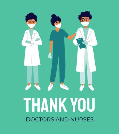 Thank you doctors and nurses concept. Thanks medical workers for fight against coronavirus. Healthcare professionals are heroes. Gratitude poster to hospital staff for work, help. Vector illustration. Vettoriali