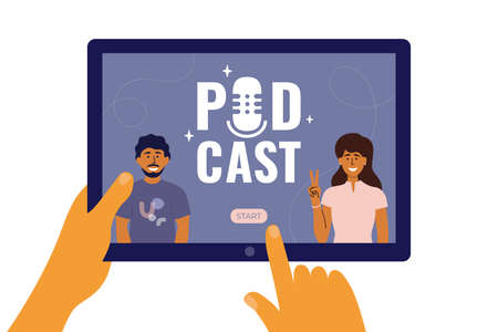 Human hands holding digital tablet with man and woman leading online podcast show. Finger pushing button start on screen. Watch, listen or record audio or video podcast. Broadcast vector illustration Ilustração