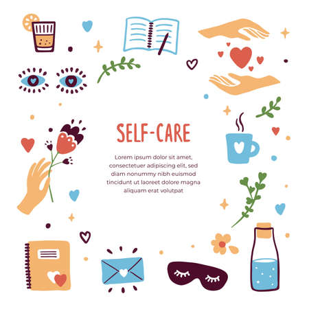 Self care template, isolated vector icons and text. Love yourself, relax concept. Diary, letter, sleeping mask, female hands with flower, hearts, bottle of water. Stickers, blog mockup, illustration