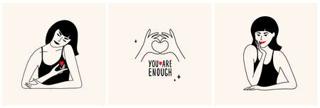 Set of vector illustrations with beautiful females, hands showing heart shape and lettering You are enough. Self care, love, body positive, acceptance. Young woman hugging herself. Smiling cute lady.