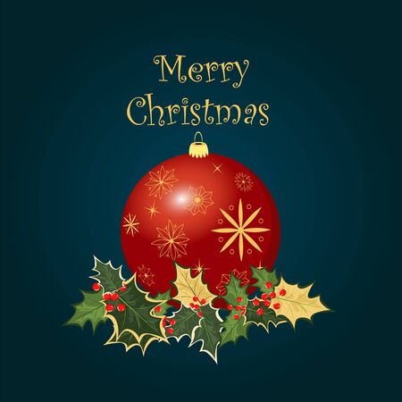 Christmas greeting. composition with Christmas ball and Holly leaves Ilustrace