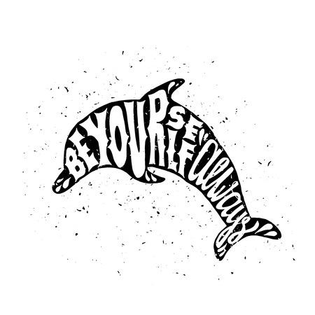 delfin: Motywacyjny plakat z delfinem. Inspirujące etykieta z grunge tekstury. Bądź sobą zawsze Ilustracja