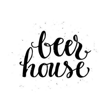 beer house: Beer house. Oktoberfest beer label. Typographic poster with hand drawn quote. Lettering with grunge texture.