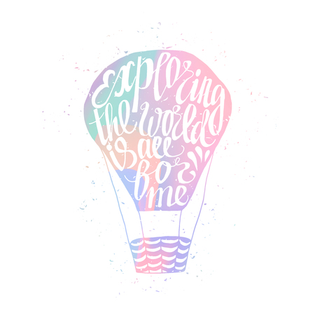 exploring: Motivational travel holographic trendy 80s retro poster with air balloon. Holographic travel label with grunge texture. Hologram effect. Exploring the world is all for me