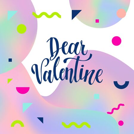 Romantic Valentine day card. Typographic poster with hand drawn quote. Lettering on abstract memphis background.