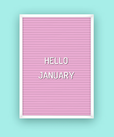 Hello January motivation quote on pink letterboard with white plastic letters. Hipster vintage Valentine card 80x, 90x Ilustração