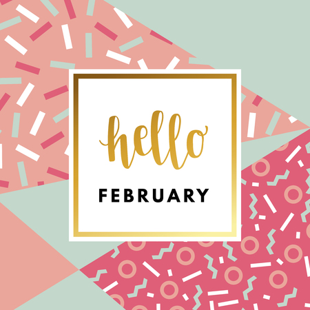 Hello February romantic creative, beautiful, minimal greeting card. Welcome message text in frame on abstract background. Design for banner, poster, flyer, package template