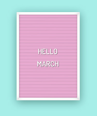 Hello March motivation quote on pink letterboard with white plastic letters. Bright template poster, card, banner 80x, 90x Reklamní fotografie - 124654574