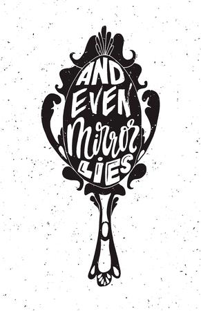 Und sogar Spiegel liegt Schriftzug Poster. Philosophisches Etikett mit Grunge-Textur. T-Shirt-Design Vektorgrafik