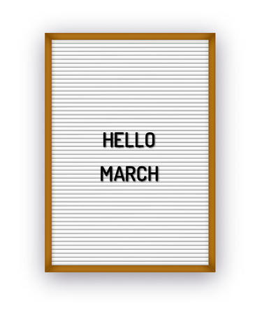 Hello March motivation quote on white letterboard with black plastic letters. Bright template poster, card, banner 80x, 90x Reklamní fotografie - 124487275