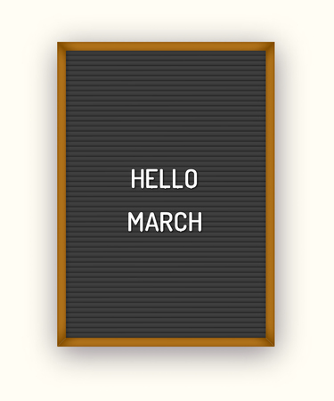 Hello March motivation quote on black letterboard with white plastic letters. Bright template poster, card, banner 80x, 90x Reklamní fotografie - 124487276