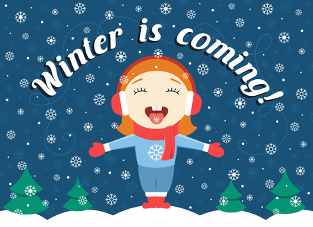 'catch the moment': flat design illustration of cute little girl standing in the park catching snowflakes and text Winter is coming!