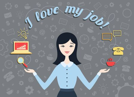 woman in love: Flat design vector illustration of personal assistant or hard working woman with smile and text I love my job! Business idea concept