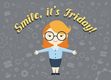 personal assistant: Flat design vector illustration of office worker, personal assistant or business woman and text Smile, its Friday! Illustration