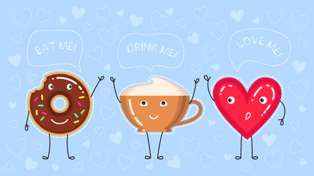 funny vector illustration of donut with chocolate glaze, coffee cup and red heart says eat drinl love me on blue background