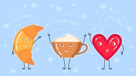 funny vector illustration of croissant, coffee cup and red heart says eat drink love me on blue background Illustration
